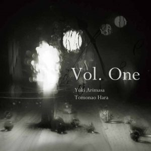 Vol. One 原朋直 ユキアリマサ
