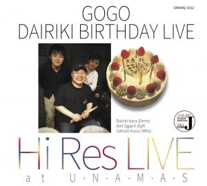 GOGO DAIRIKI BIRTHDAY LIVE Hara Dairiki Trio