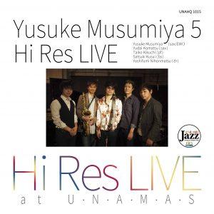 Yusuke Musumiya5 Hi-Res Live Yusuke Musumiya quintet