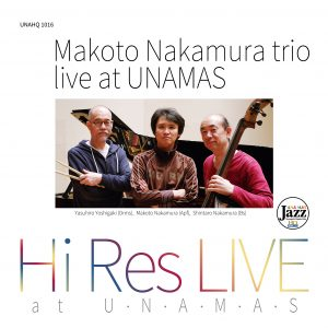 Makoto Nakamura Trio Live at UNAMAS