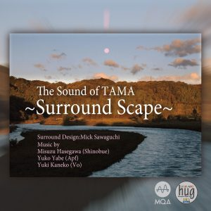 UNAHQ 4005-1MQA The Sound of TAMA~Surround Scape~